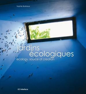 Jardins écologiques – Sophie Barbaux